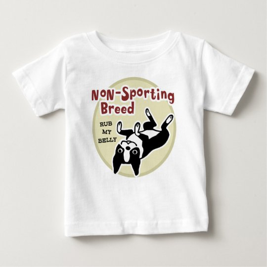 """Boston Terrier """"Non-Sporting Breed"""" Baby T-Shirt"""