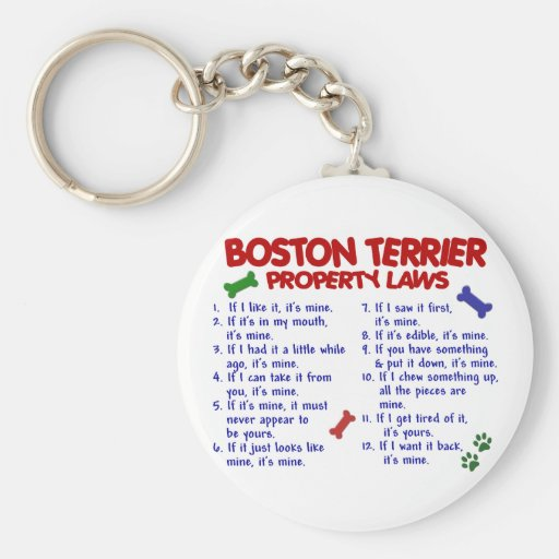 Boston Terrier Property Laws 2 Keychain
