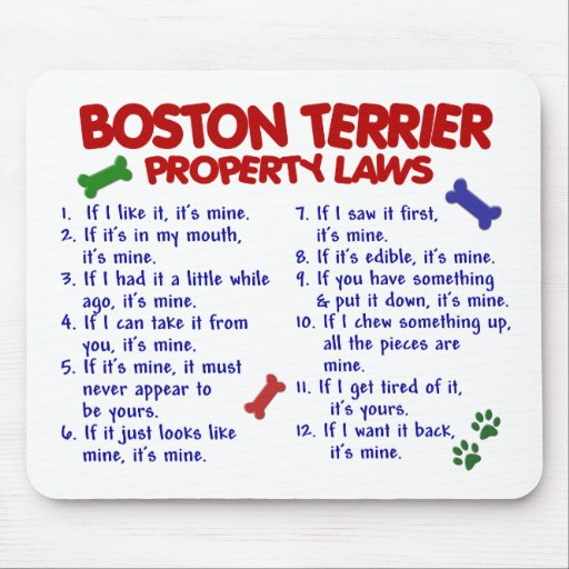 Boston Terrier Property Laws 2 Mouse Pad