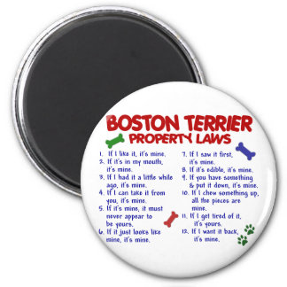 Boston Terrier Property Laws 2 Refrigerator Magnet