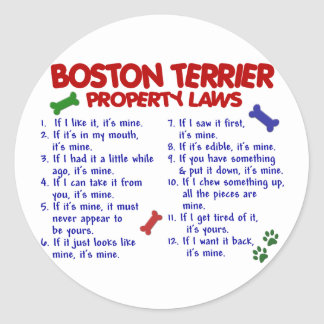Boston Terrier Property Laws 2 Round Sticker