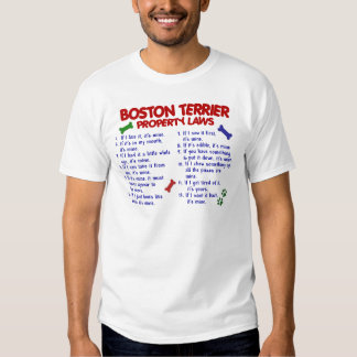 Boston Terrier Property Laws 2 T Shirt