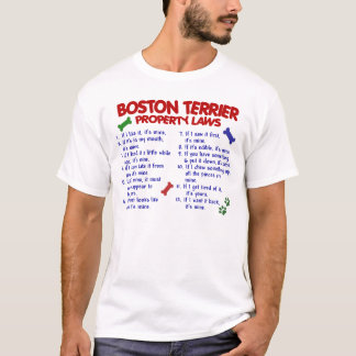 Boston Terrier Property Laws 2 T-Shirt