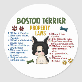 Boston Terrier Property Laws 4 Classic Round Sticker