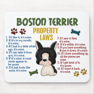 Boston Terrier Property Laws 4 Mouse Pad