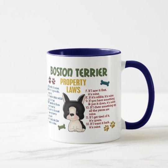 Boston Terrier Property Laws 4 Mug