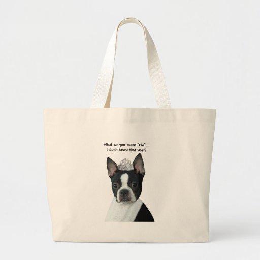 """Boston Terrier:  ¿Qué usted significa """"no""""? Bolsa Tela Grande"""