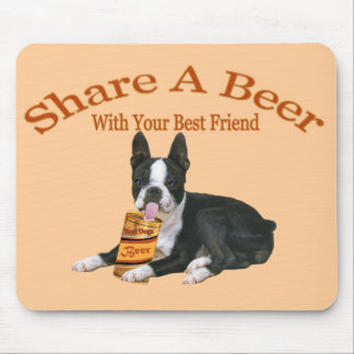 Boston Terrier Share A Beer Gifts Mouse Pad