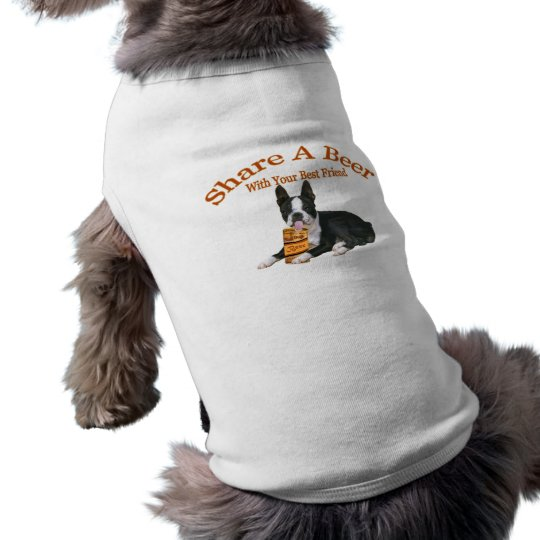 Boston Terrier  Share A Beer gifts T-Shirt