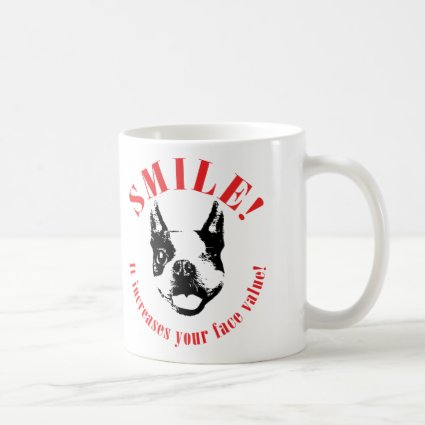 Boston Terrier Smile - Face Value Coffee Mugs