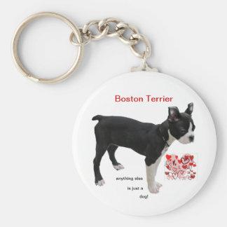 Boston Terrier todo lo demás es apenas un perro Llavero Personalizado