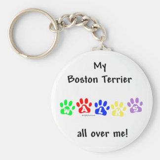Boston Terrier Walks All Over Me - Keychain
