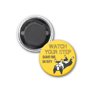 Boston Terrier Watch Your Step 1 Inch Round Magnet