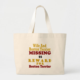 Boston Terrier & Wife Missing Reward For Boston Te Bag