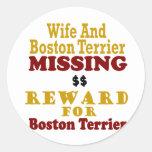 Boston Terrier & Wife Missing Reward For Boston Te Round Stickers