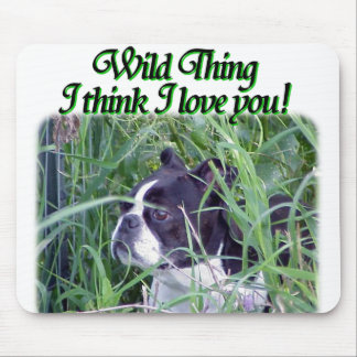Boston Terrier:  Wild Thing Mouse Pad