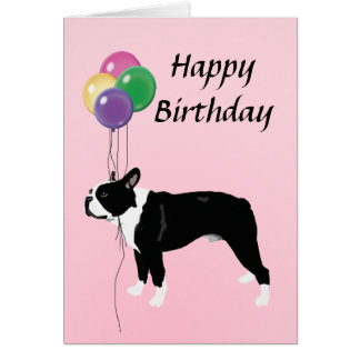 Boston Terrier with Balloons Happy Birthday Card
