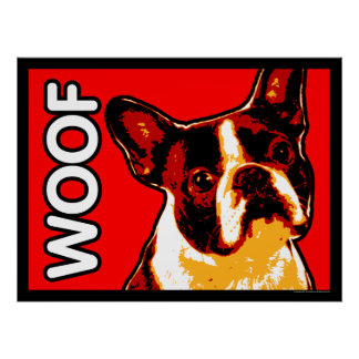 Boston Terrier WOOF Poster