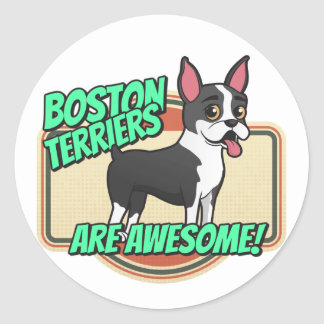 Boston Terriers are awesome! Classic Round Sticker