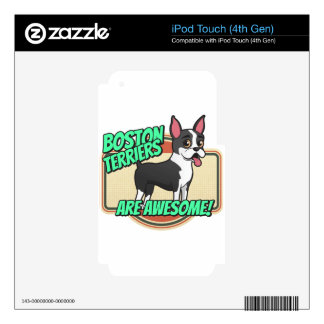 Boston Terriers are awesome! Skins For iPod Touch 4G