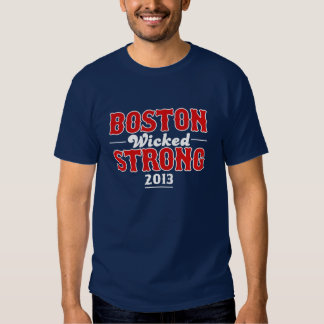 Boston Wicked Strong April 15, 2013 T-shirt