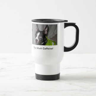 Bostons Love Coffee! Travel Mug