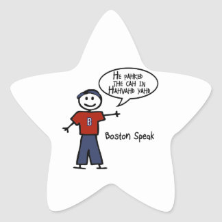 """Bostonspeak """"He Pahked the Cah..."""" He Parked Car.. Star Sticker"""