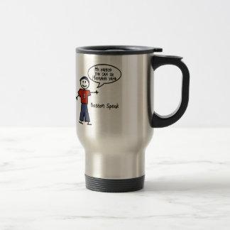 "Bostonspeak ""He Pahked the Cah..."" He Parked Car.. Travel Mug"