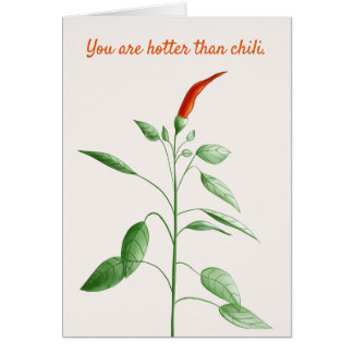 Botanical Illustration You Are Hotter Than Chili Card