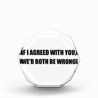 Both Be Wrong Award