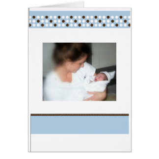 Both his mother's love. card