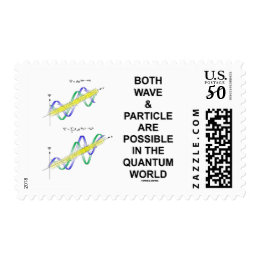 Both Wave & Particle Are Possible In The Quantum Postage