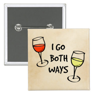 Both Ways Wine Glasses Pinback Button