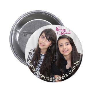 Botom Lorraine and Rafaela 01 Pinback Button