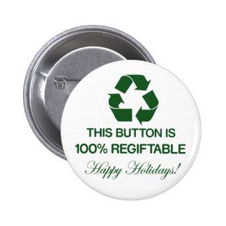 Botón 100% de Regiftable Pin
