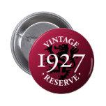 Botón 1927 de Pinback de la reserva del vintage