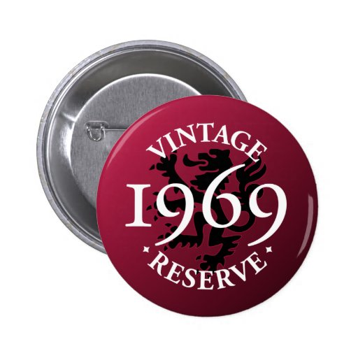 Botón 1969 de Pinback de la reserva del vintage Pin Redondo De 2 Pulgadas