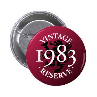 Botón 1983 de Pinback de la reserva del vintage Pin Redondo De 2 Pulgadas