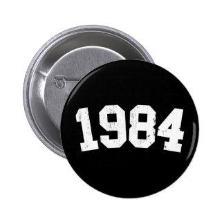 Botón 1984 pin redondo de 2 pulgadas