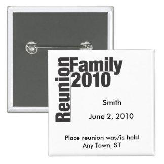 Botón 2010 del recuerdo de la reunión de familia pin