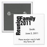 Botón 2011 del recuerdo de la reunión de familia pins