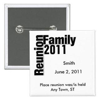 Botón 2011 del recuerdo de la reunión de familia pin cuadrado
