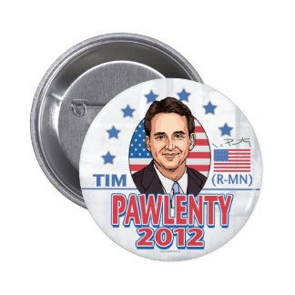 Botón 2012 de camisa de Tim Pawlenty Pin Redondo De 2 Pulgadas
