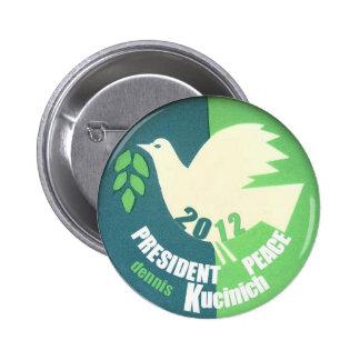 Botón 2012 de la paz de Dennis Kucinich Pin Redondo De 2 Pulgadas