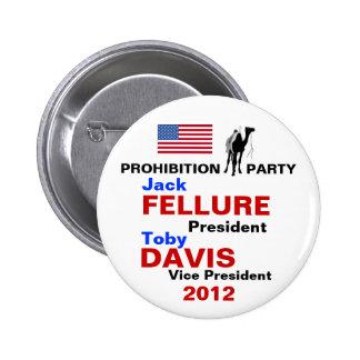 Botón 2012 del fiesta de prohibición de Jack Fellu