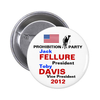 Botón 2012 del fiesta de prohibición de Jack Fellu Pin