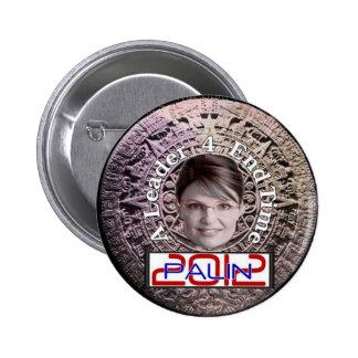 Botón 2012 del tiempo del final de Sarah Palin Pin Redondo De 2 Pulgadas
