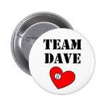 Botón 2 de Dave del equipo Pin