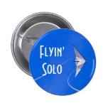 Botón a solas de la calidad de miembro de Flyin Pin Redondo De 2 Pulgadas