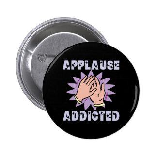 Botón adicto del aplauso pins